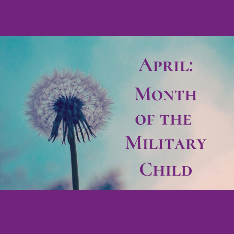 April: Month of the Military Child
